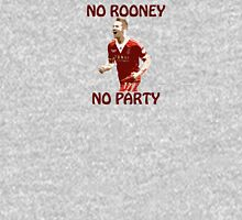 NO ROONEY NO PARTY Unisex T-Shirt