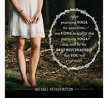 Yoga Psychiatry Photographic Print
