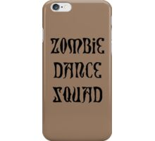 ZOMBIE DANCE SQUAD by Zombie Ghetto iPhone Case/Skin