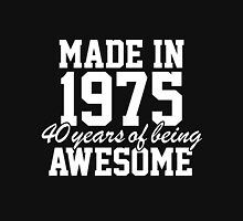 'Made in 1975, 40 Years of Being Awesome' T-shirts, Hoodies, Accessories and Gifts T-Shirt
