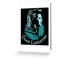 Team Lagertha - Vikings Greeting Card