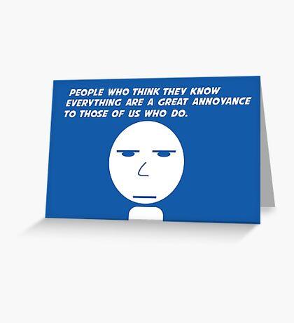 Annoyance Greeting Card