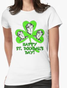 HAPPY ST. DOUGAL'S DAY T-Shirt