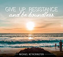 Give Up Resistance by Zenology Arts