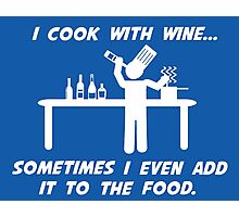 Cooking With Wine Photographic Print