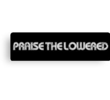 praise the lowered retro Canvas Print