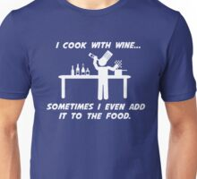 Cooking With Wine Unisex T-Shirt