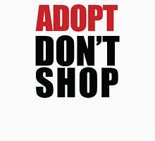 ADOPT - Don't Shop Unisex T-Shirt