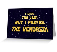 Vendredi Greeting Card