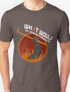 What would Dr. Gordon Freeman do? - Half Life Unisex T-Shirt