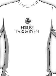 House Targaryen - Game of thrones T-Shirt