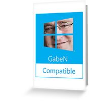 GabeN Compatible Greeting Card