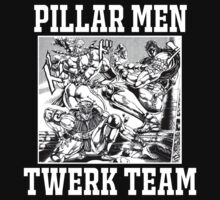 Pillar Men Twerk Team by Dandyguy