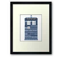 Dr. Who Whovian fans Framed Print
