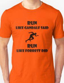 Run. Unisex T-Shirt