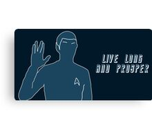 Live Long and Prosper~ Canvas Print