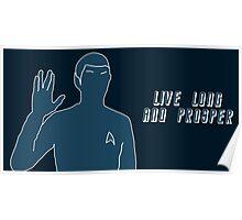Live Long and Prosper~ Poster