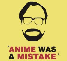"""""""Anime Was A Mistake"""" - Black Design One Piece - Short Sleeve"""