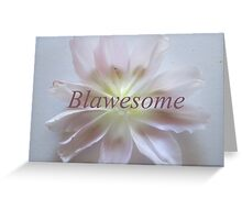 Blawesome Greeting Card