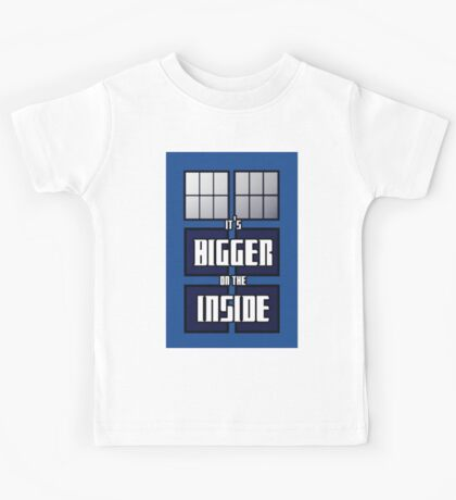 It's Bigger on the Inside Kids Tee