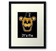 Five Nights at Freddy's Golden Freddy - It's Me Framed Print