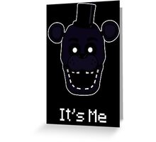 Five Nights at Freddy's Shadow Freddy - It's Me Greeting Card