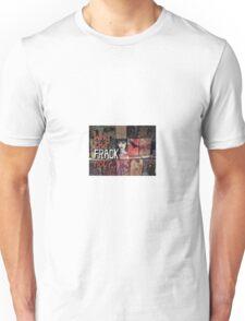 Why the FRACK not? Unisex T-Shirt