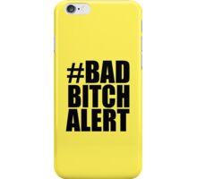 Kanye West - #BadBitchAlert iPhone Case/Skin