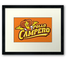 Pollo Campero - The Best Chicken In Central America! Framed Print