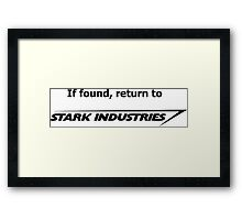 If found, return to Stark Industries Framed Print