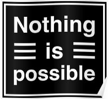 Nothing Is Possible Poster