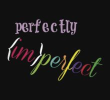 Perfectly Imperfect by Babiihaire92