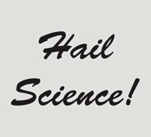 Hail Science! by ColaBoy