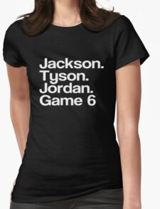 Jay-Z -- Tyson, Jackson, Jordan - game 6. Womens Fitted T-Shirt