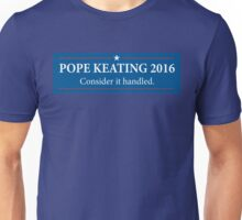 Pope - Keating 2016 / Scandal - Murder Campaign  Unisex T-Shirt