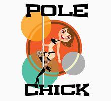 Pole Chick 1 Unisex T-Shirt
