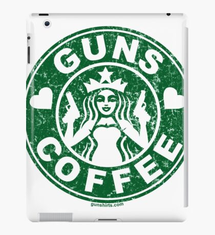 I Love Guns and Coffee! Not the Starbucks logo. iPad Case/Skin