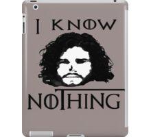 I KNOW NOTHING! iPad Case/Skin