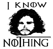 I KNOW NOTHING! by greatbritton99