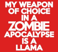 My weapon of choice in a Zombie Apocalypse is a llama Kids Clothes