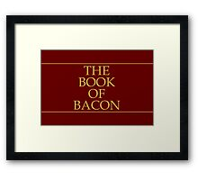 The Book of Bacon Framed Print