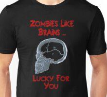 Zombies Like Brains Unisex T-Shirt