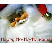 Happy Ho-Ho-Holidays! Photographic Print