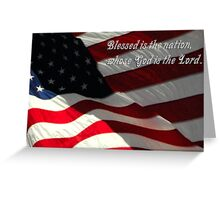 Blessed is the Nation, Whose God is the Lord Greeting Card