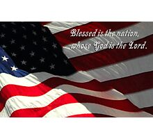 Blessed is the Nation, Whose God is the Lord Photographic Print