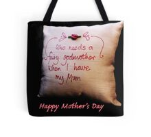 Fairy Godmother: Mother's Day Tote Bag