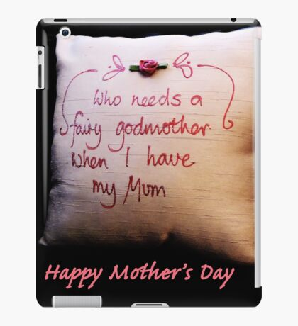 Fairy Godmother: Mother's Day iPad Case/Skin
