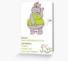 Happy Hip-Poo-Poo Time! Greeting Card