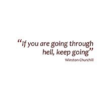Going through hell... (Amazing Sayings) by gshapley