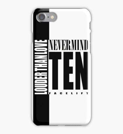 Nevermind Ten Facelift Louder than the Sound Grunge albums White version iPhone Case/Skin